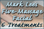 Mark Lees  Five-Massage Facial- 6 Treatments
